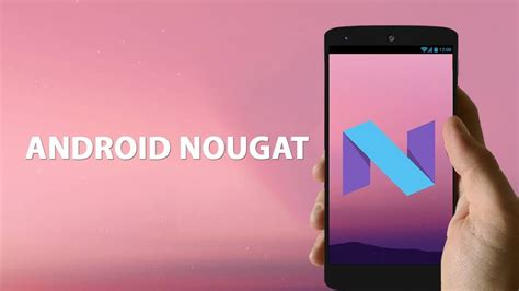 android 7 0 nougat for list of top android nougat 7 0 roms for samsung sony other devices axeetech