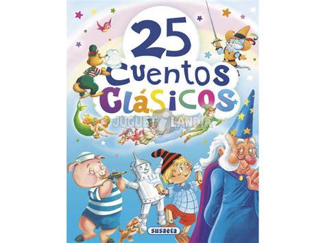 libro 25 cuentos clasicos para libro 25 cuentos cl 225 sicos susaeta ediciones s2003002 juguetilandia