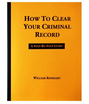 How Do You Clear A Criminal Record How To Clear Your Criminal Record Criminal Records The Publications