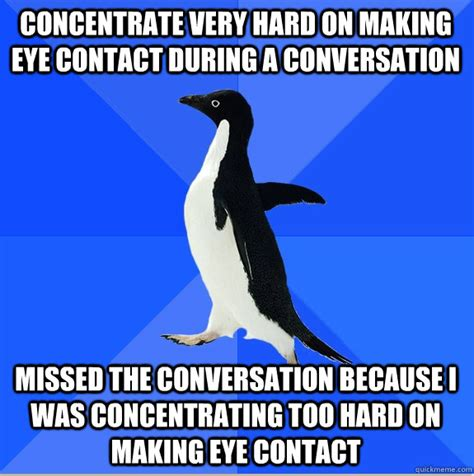 Socially Awkward Penguin Meme - during a very busy life i have often bee by richard tangye