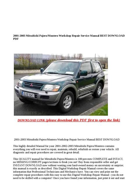 service manual repair manual 2003 mitsubishi montero sport service manual repair manual 2003 2001 2003 mitsubishi pajero montero workshop repair service manual best download pdf by abcdeefr