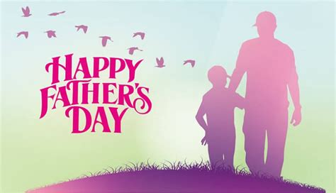 whens fathers day 2018 happy s day 2018 quotes fathers day quotes sms