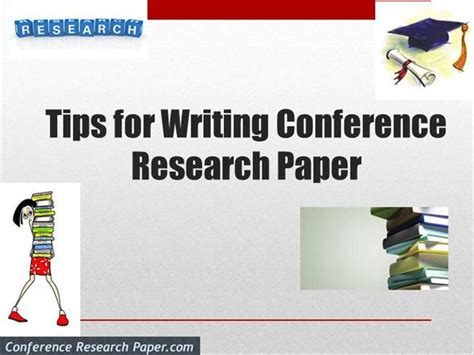 Research Paper Presentation Tips by Tips For Writing Conference Research Paper Authorstream