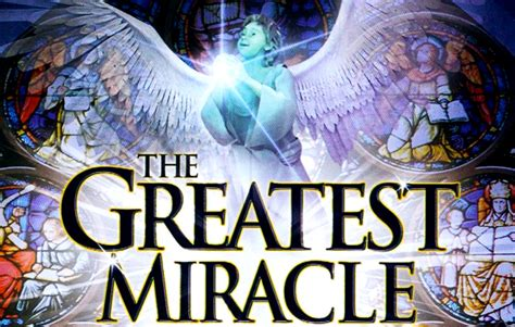 The Greatest Miracle The Greatest Miracle