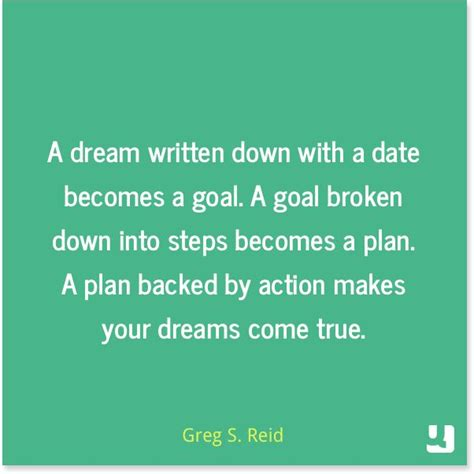 planning your dreams quot a dream written down with a date becomes a goal a goal