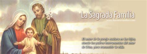 imagenes de la sagrada familia con mensajes la sagrada familia ciclo a fuente y cumbre