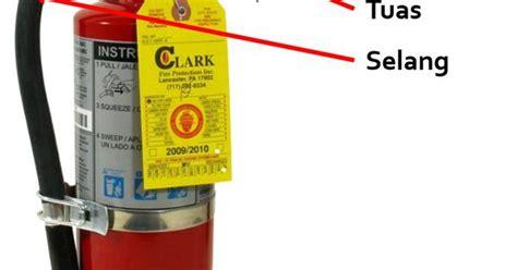 alat pemadam api ringan tabung pemadam kebakaran tabung pemadam api tata cara penggunaan apar alat pemadam api ringan