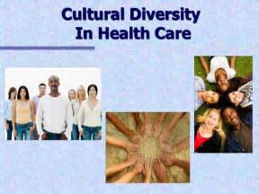 Cultural ersity and health care