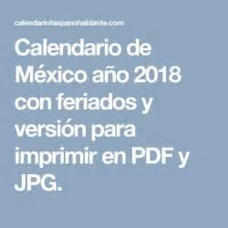 Calendario 2018 Dias Festivos Mexico M 225 S De 20 Ideas Incre 237 Bles Sobre Dias Festivos Mexico En