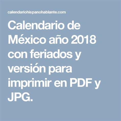 Calendario Laboral 2018 Mexico 21 Mejores Im 225 Genes De Calendario A 241 O 2018 Con Feriados En