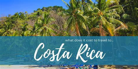 Can You Travel To Costa Rica With A Criminal Record How Much Does It Cost To Travel To Costa Rica Suitcase