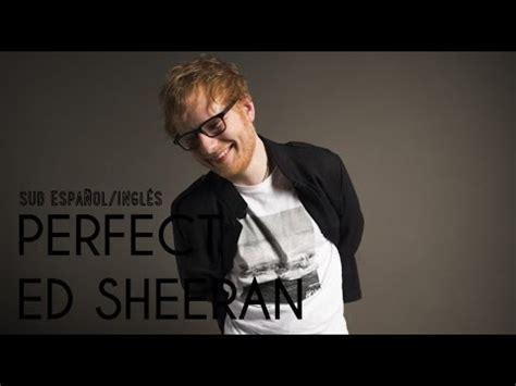 ed sheeran perfect hq mp3 download ed sheeran perfect sub espanol ingles from youtube free