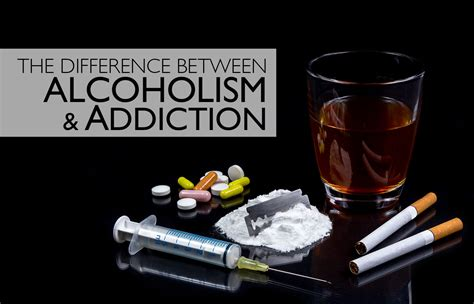 Difference Between Rehab And Detox by What Is The Difference Between Alcoholism And Addiction