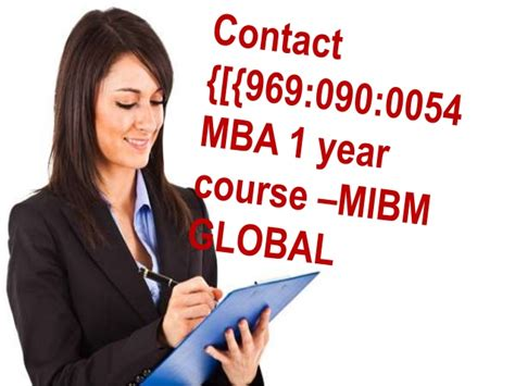What Does Mba 1 Yr Stand For In College by Ring On 969 090 0054 Mba 1 Year Course To Get Mibm Global
