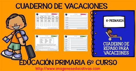 cuaderno de vacaciones para cuaderno de vacaciones para 6 186 de primaria 2017 original y listo para descargar imagenes