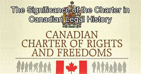 section 8 of the canadian charter of rights and freedoms the significance of the charter in canadian legal history