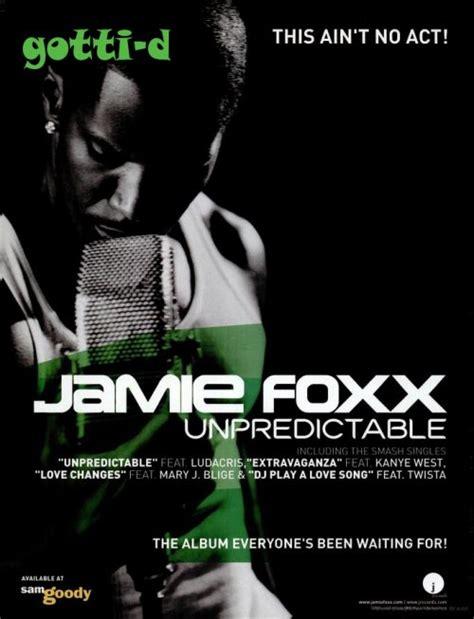 jamie foxx warm bed jamie foxx unpredictable gotti d