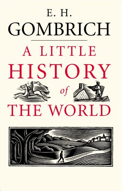 a of the world a novel books book review quot a history of the world quot by e h gombrich