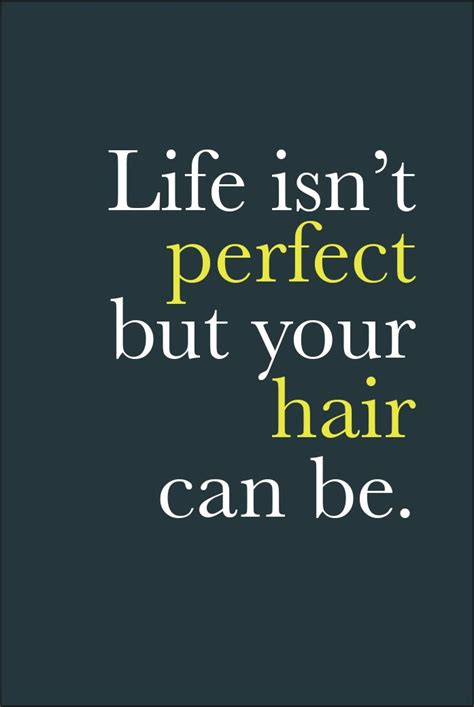 hair quotes if you come to vicki popp salon hair humor quotes