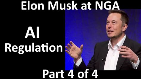 elon musk on ai elon musk at nga ai should be regulated 2017 07 15