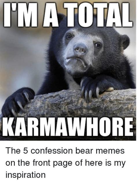 Meme Generator Confession Bear - funny bear memes of 2017 on sizzle sarcastic meme