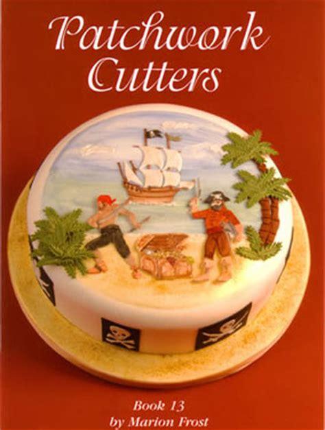 Patchwork Cutters Fondant - patchwork cutters books icing sugarcraft cake