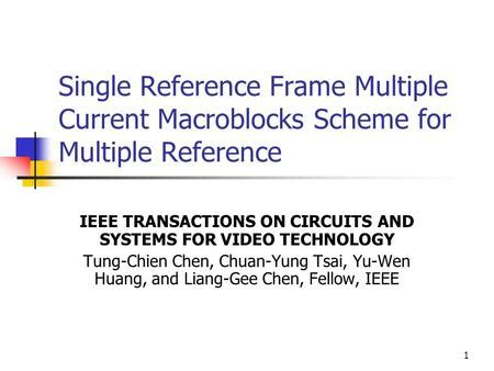ieee transactions on cad of integrated circuits and systems january 26 nick feamster development of a transcoding algorithm from mpeg to h ppt
