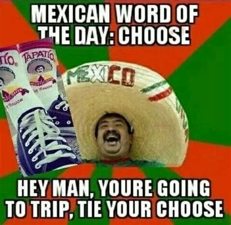 Mexican Word Of The Day Meme - mexican word of the day