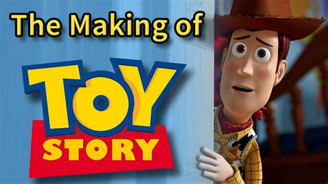 the making of the the making of toy story 1995 youtube