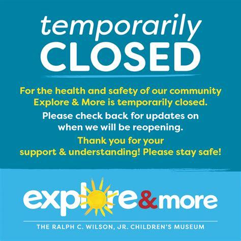 museum temporarily closed explore  childrens museum
