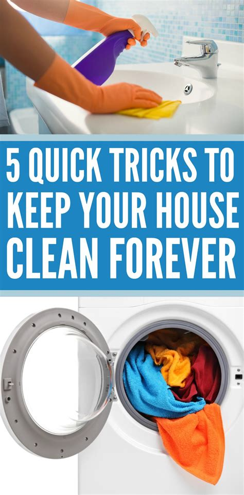 5 quick tricks keep your house clean forever written