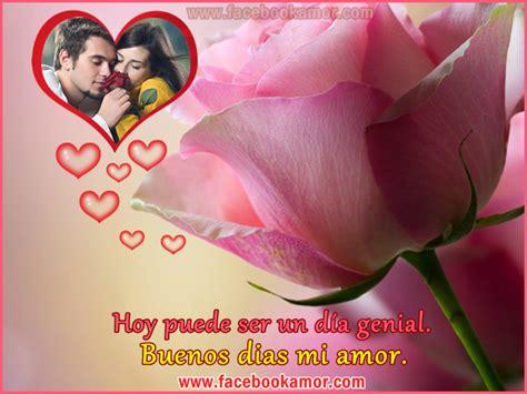 imagenes de buenos dias amor romanticas imagenes de buenos dias amor para compartir en facebook