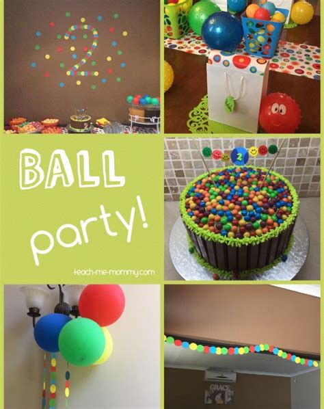 themed birthday party for 5 year old ball themed party for a 2 year old teach me mommy