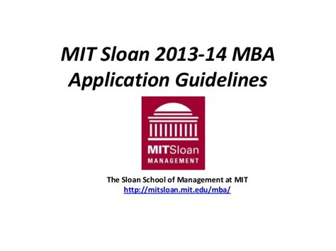 Mit Sloan Mba Curriculum by Mit Sloan 2013 14 Mba Application Guidelines