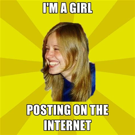 Internet Girl Meme - internet girl meme 28 images funny memes about girls