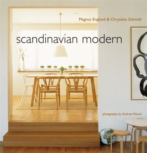 scandinavian home design books scandinavian modern by magnus englund reviews