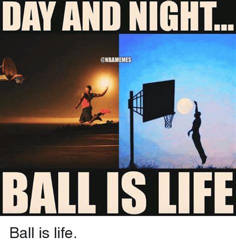 day  night ball  life ball  life ball  life