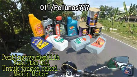 Oli Lupromax Untuk Motor mengenal oli untuk kebutuhan mesin motor