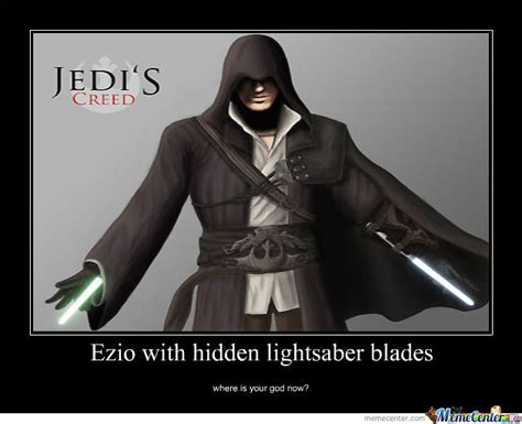 Jedi Meme - jedi creed ezio by jamesonator3000 meme center