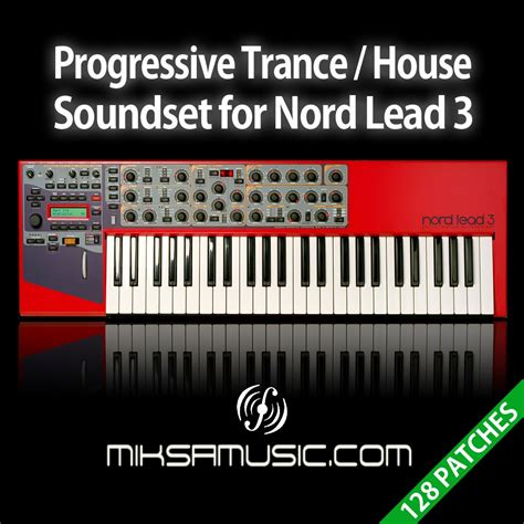 trance house music miksa music progressive trance house soundset for nord lead 3