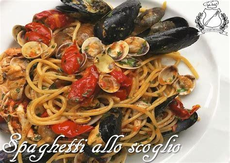 come cucinare gli spaghetti allo scoglio spaghetti allo scoglio ricetta