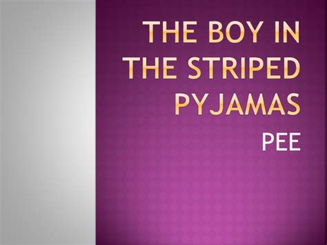 the boy in the striped pyjamas book report the boy in the striped pyjamas by trumpy79 teaching
