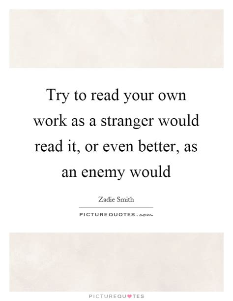 read better try to read your own work as a would read it or