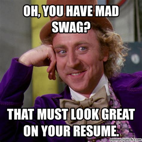 Swag Meme - mad swag
