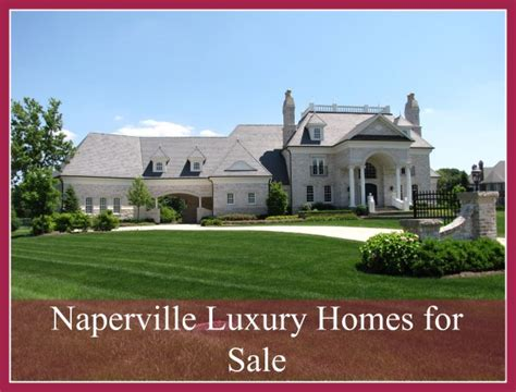 naperville luxury homes naperville luxury homes for sale