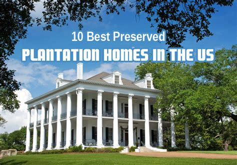 French Style Homes Interior 10 best preserved plantation homes in the us around the