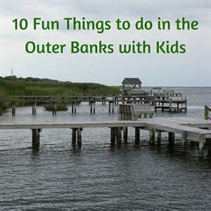 things to do in nc 10 fun things to do in the outer banks with kids tips for family trips