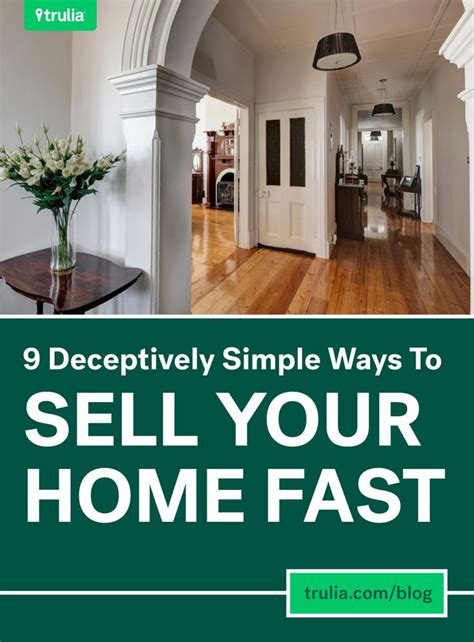 How To Sell Your House Fast 9 Simple Ways Real Estate