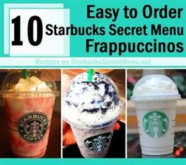 most starbucks order 10 easy to order starbucks secret menu frappuccinos