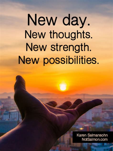 day  thoughts  strength  possibilities quotes happiness life lifequotes